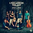 Notturno-Arien & Instrumentalmusik von LEscadron Volant De La Reine (2016)