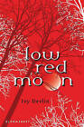 Low Red Moon by Ivy Devlin (Paperback, 2011)