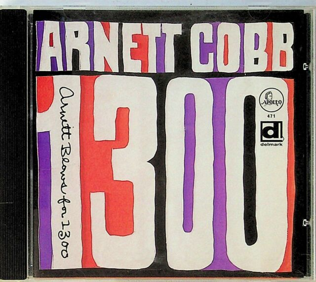 Arnett Cobb Blows for 1300 CD (New York 1947 Recordings) Al King David Page