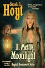 Ill Met by Moonlight by Sarah A Hoyt (Paperback / softback, 2013)