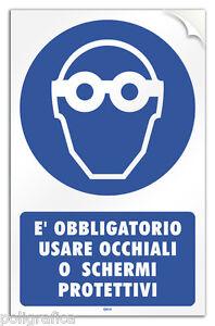 Cartello-PVC-adesivo-034-Obbligo-uso-occhiali-o-schermi-protettivi-034-legge-626