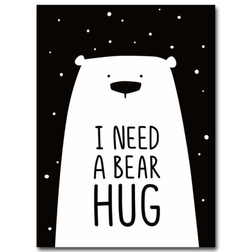 Black Whtie Bear Funny Quote Canvas Poster Art Prints Children Room Decoration
