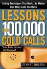 Lessons from 100,000 Cold Calls by Stewart Rogers (Paperback / softback, 2008)