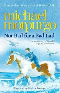 Very-Good-Not-Bad-for-a-Bad-Lad-Paperback-Morpurgo-Michael-184877320X