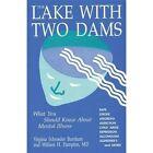 The Lake with Two Dams by William H Hampton, Virginia Schroeder Burnham (Paperback / softback, 2016)