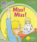 Oxford Reading Tree: Stage 2: Songbirds: Miss, Miss! by Julia Donaldson (Paperback, 2006)