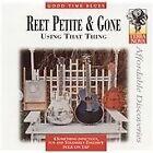 Reet Petite & Gone - Using That Thing (1997)
