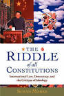 The Riddle of All Constitutions: International Law, Democracy and the Critique of Ideology by Susan Marks (Paperback, 2003)