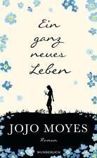 Ein ganz neues Leben von Jojo Moyes (Gebundene Ausgabe) Spiegel Bestseller - Neu