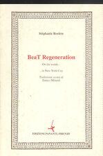 Stephanie Rosiere: BeaT Regeneration.