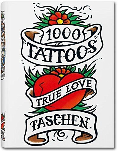1000 Tattoos (Taschen 25) 3822841072 The Cheap Fast Free Post