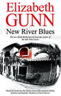 New River Blues by Elizabeth Gunn (Hardback, 2009)