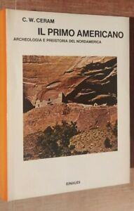 Ceram-Il-primo-Americano-Archeologia-e-preistoria-del-Nordamerica-Einaudi-R