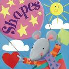 Shapes by Nicola Baxter (Board book, 2011)