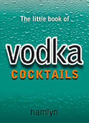 Little Book of Vodka Cocktails (The Little Book of Cocktails) by Nikoli,Hamlyn,