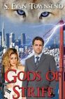 Gods of Strife by S Evan Townsend (Paperback / softback, 2014)