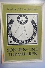 Unsere schöne Heimat - Sonnen- und Turmuhren, Bildband, 1959*