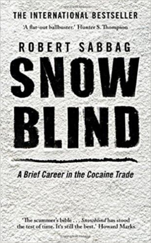 1 of 1 - Snowblind by Robert Sabbag New Paperback Book