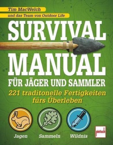 McWelch Sachbücher Survival Manual für Jäger und Sammler Überleben/Wildnis/Jagen/Survival