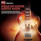 While My Guitar Gently Weeps 0600753551097 by Various Artists CD