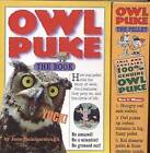 Owl Puke by Jane Hammerslough (Novelty book, 2004)