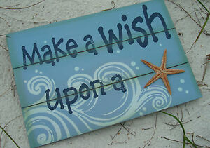 MAKE A WISH UPON A STAR STARFISH Ocean Blue Beach Waves Wood Sign Home Decor NEW