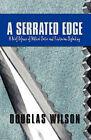A Serrated Edge: A Brief Defense of Biblical Satire and Trinitarian Skylarking by Douglas Wilson (Paperback / softback, 2003)