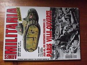 $$z Revue Armes Militaria Hs N°34 Juin 40 : Paris Ville Ouverte