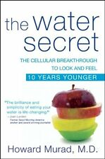 The Water Secret: The Cellular Breakthrough to Loo