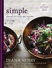 Simple by Diana Henry (2016, Hardcover)