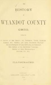1884 Wyandot County Ohio Oh History And Genealogy Ancestry Family
