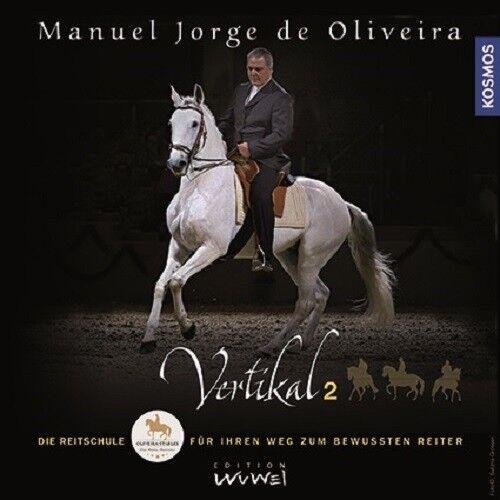 Manuel Jorge de Oliveira  greenikal 2 - Die Reitschule für den bewussten Reiter