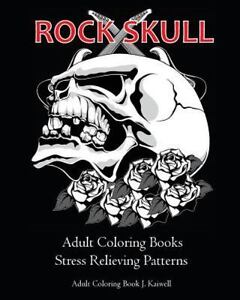 Tattoo Day of the Dead Skull: Rock Skull Adult Coloring Books ...