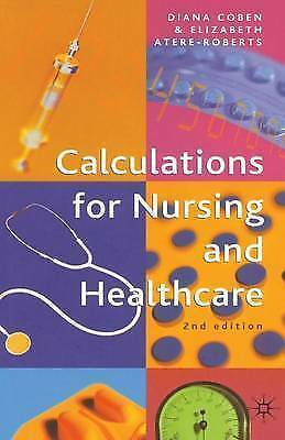 1 of 1 - Calculations for Nursing and Healthcare-ExLibrary