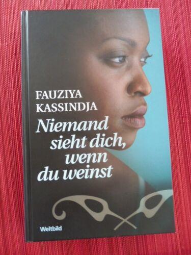 1 von 1 - Niemand sieht dich, wenn du weinst - Fauziya Kassindja - Gebundene Ausgabe