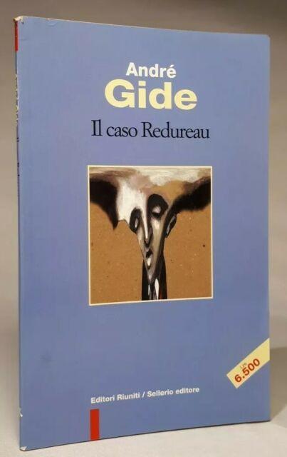 IL CASO REDUREAU André Gide EDITORI RIUNITI 1997