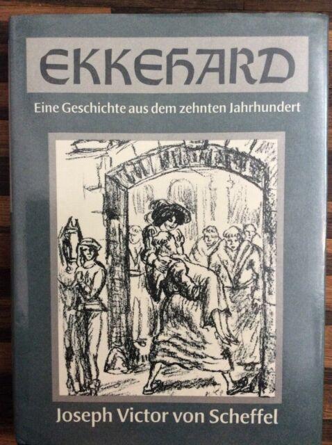 Ekkehard,eine Geschichte aus dem zehnten Jahrhundert, Josef Viktor von Scheffel