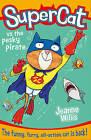 Supercat vs the Pesky Pirate by Jeanne Willis (Paperback, 2015)