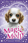 Magic Molly: The Wish Puppy by Holly Webb (Paperback, 2017)
