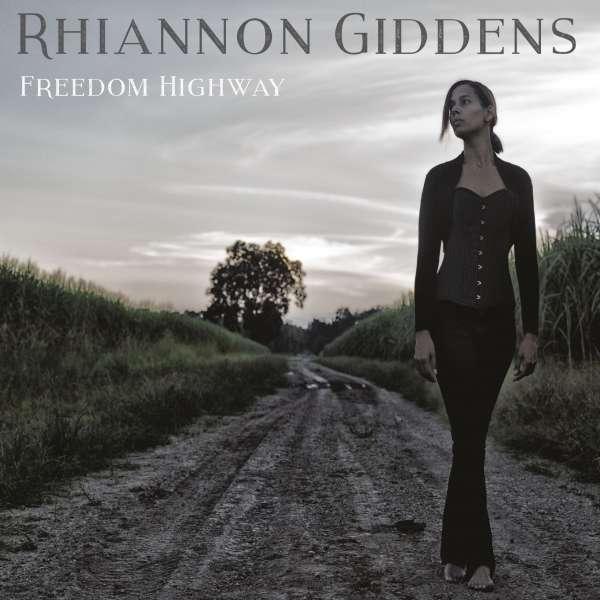 Rhiannon Giddens - Freedom Highway Neuf CD