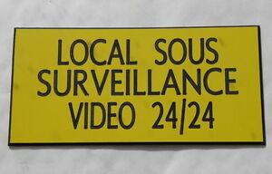 """plaque gravée SIGNALETIQUE """"LOCAL SOUS SURVEILLANCE VIDEO 24/24"""" ft 150 x 75 mm"""