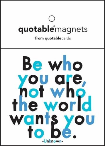 Magnet Quotable Be Who You Are