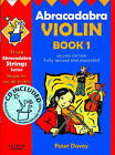 Abracadabra: Abracadabra Violin Book 1 (Pupil's Book + CD) by Peter Davey (Mixed media product, 2002)