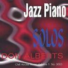 Jazz Piano Solos * by Don Alberts (CD, Jun-2003, Chill House)
