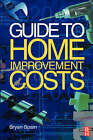 Guide to Home Improvement Costs by Bryan J.D. Spain (Paperback, 2003)