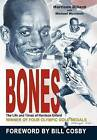 Bones: The Life and Times of Harrison Dillard by Harrison Dillard, Michael McIntosh (Hardback, 2012)
