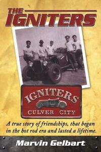 The-Igniters-of-Culver-City-Book-A-Hot-Rod-Club-in-the-late-40s-BRAND-NEW-scta
