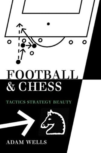 Wells Adam-Football & Chess (US IMPORT) BOOK NEU
