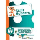 Skills Builders Year 5 Teacher's Guide new edition by Sarah Turner (Paperback, 2016)