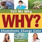 Chameleons Change Color by Katie Marsico (Paperback / softback, 2015)